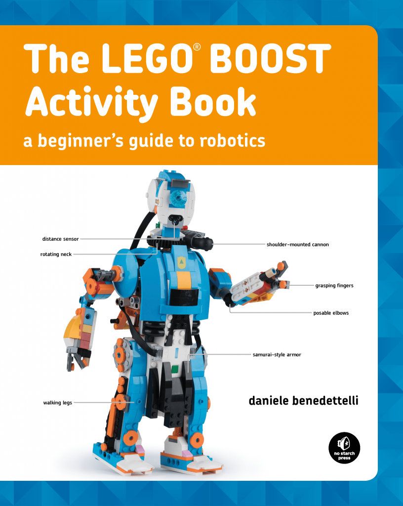 The LEGO BOOST Activity Book teaches you how to build and program robots with LEGO BOOST set 17101