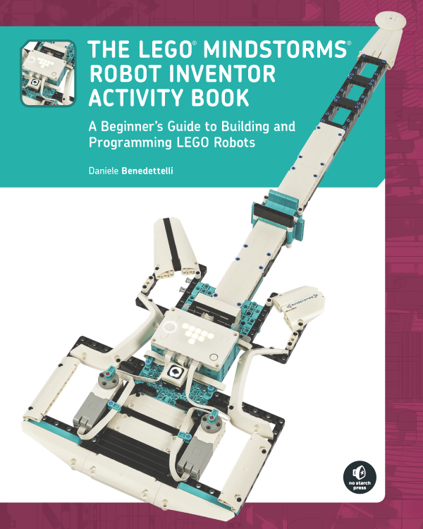 The LEGO MINDSTORMS Robot Inventor Activity book by Daniele Benedettelli shows you how to build and program LEGO robots from scratch
